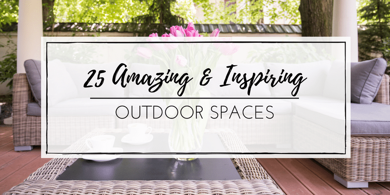 25 AMAZING OUTDOOR SPACES-NEW