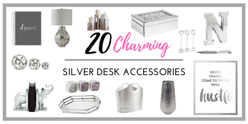 SILVER DESK ACCESSORIES_blog