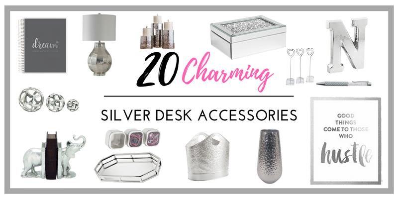 Silver Desk Accessories Blog