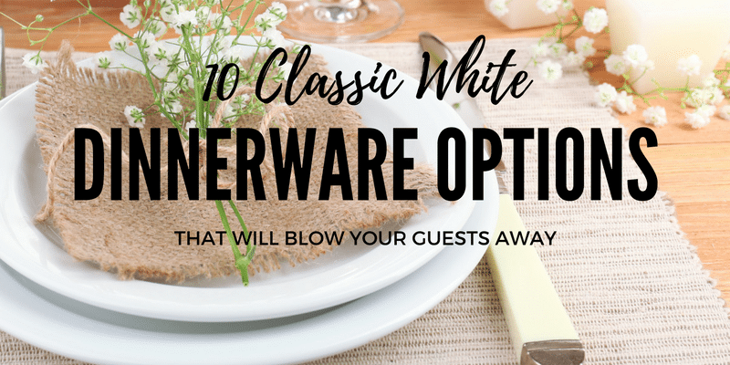 white dinnerware options