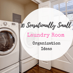 10 Sensational Small Laundry Room Organization Ideas
