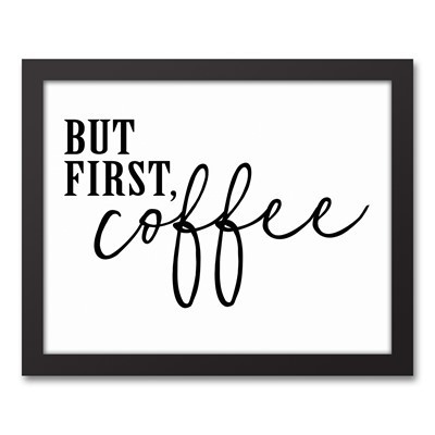 But First, Coffee!