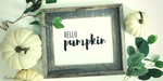 "Simple ""Hello Pumpkin"" DIY Wall Art Project"