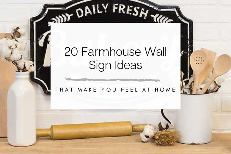 20-farmhouse -wall-sign-ideas-that-make-you-feel-at-home