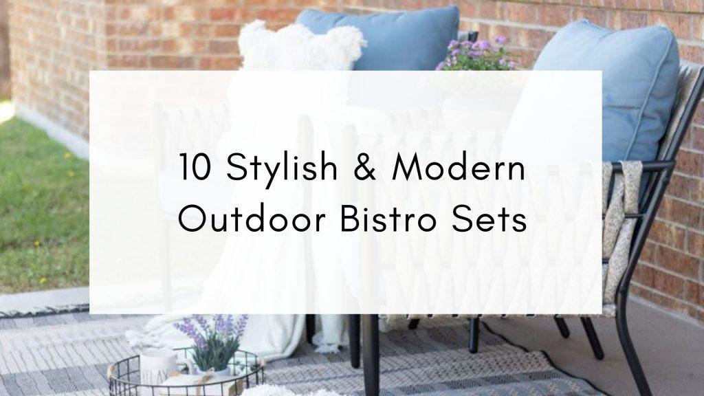 modern outdoor bistro sets