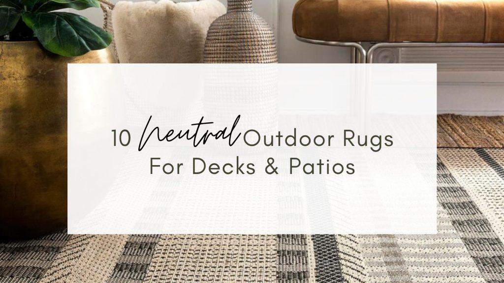 neutral outdoor rug
