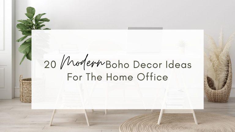 Modern Boho Decor Ideas for the home office