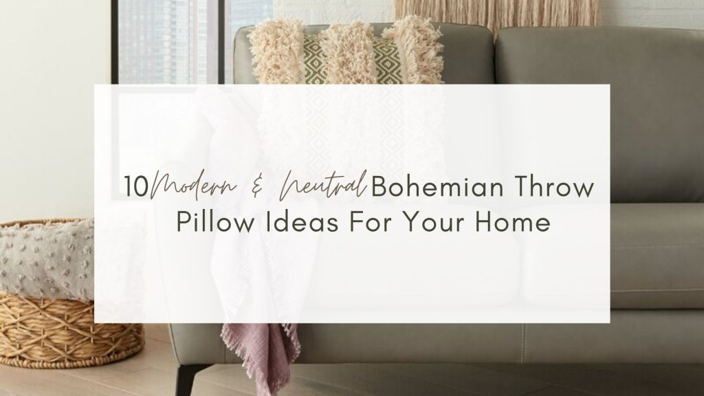 Neutral Bohemian Throw Pillow Ideas